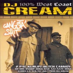 CD Mixtape DJ CREAM Gangsta Shit